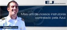 Gilberto Povoa, mais um instrutor contratato pela Azul.